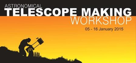 Telescope Making Workshop
